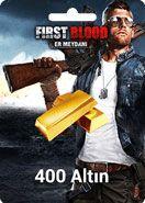 First Blood: Er Meydanı 400 Altın