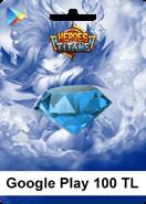 Google Play Heroes Titans 100 TL