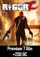 RigorZ Premium 7 Gün + 250GC