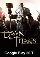 Google Play 50 TL Bakiye Dawn Of Titans